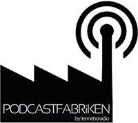 Podcastfabriken Utbildning, tillverkning och service av podcasts
